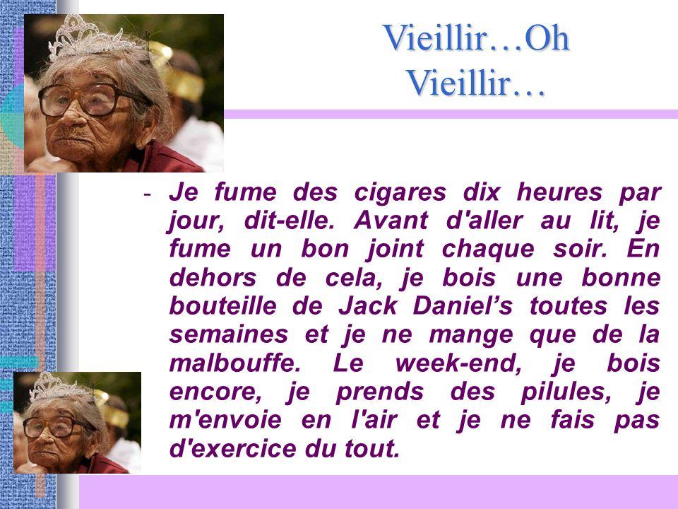Vieillir…Oh Vieillir…