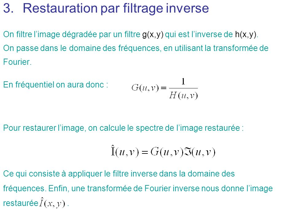 Restauration par filtrage inverse