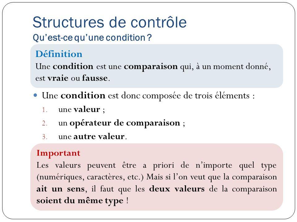 Structures de contrôle Qu'est-ce qu'une condition