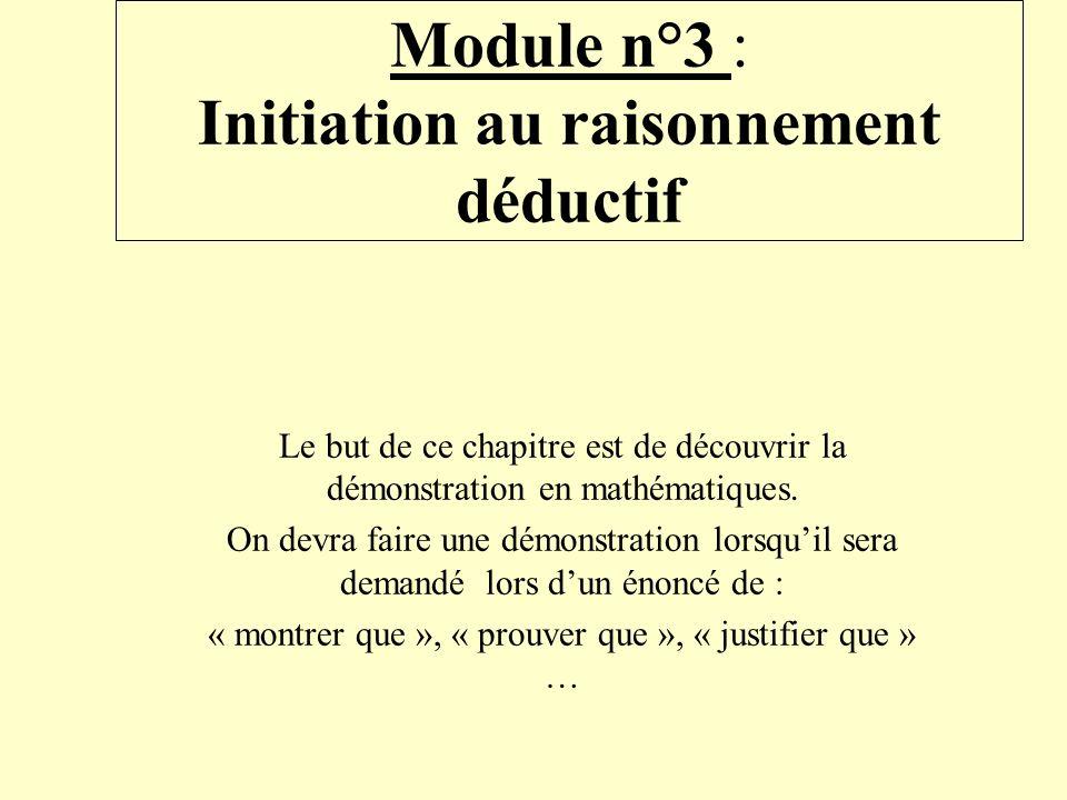 Module n°3 : Initiation au raisonnement déductif