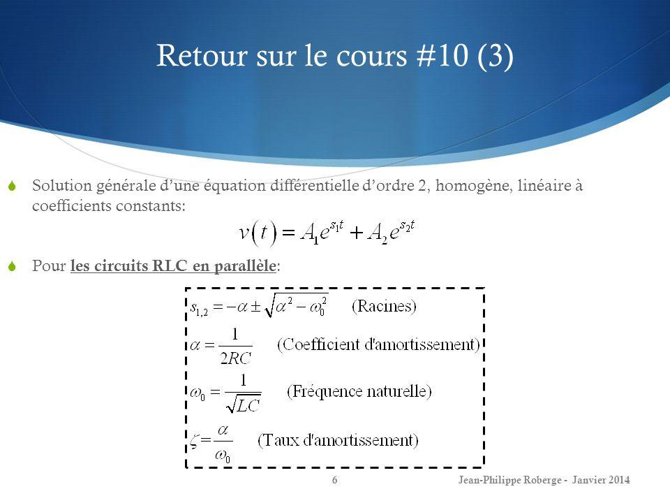 Retour sur le cours #10 (3) Solution générale d'une équation différentielle d'ordre 2, homogène, linéaire à coefficients constants: