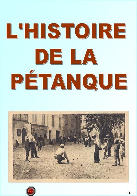 L HISTOIRE DE LA PÉTANQUE