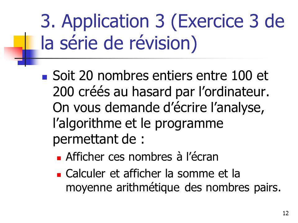 3. Application 3 (Exercice 3 de la série de révision)