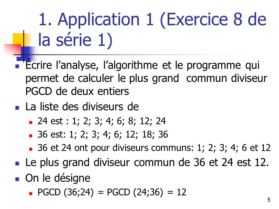 1. Application 1 (Exercice 8 de la série 1)