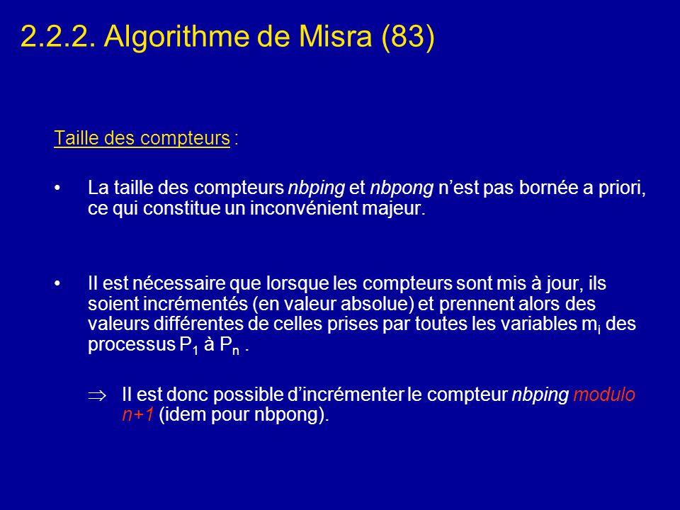 2.2.2. Algorithme de Misra (83) Taille des compteurs :
