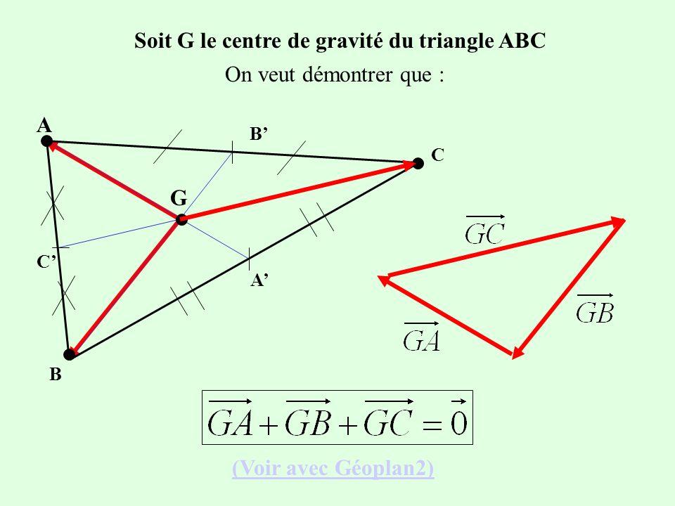 Soit G le centre de gravité du triangle ABC