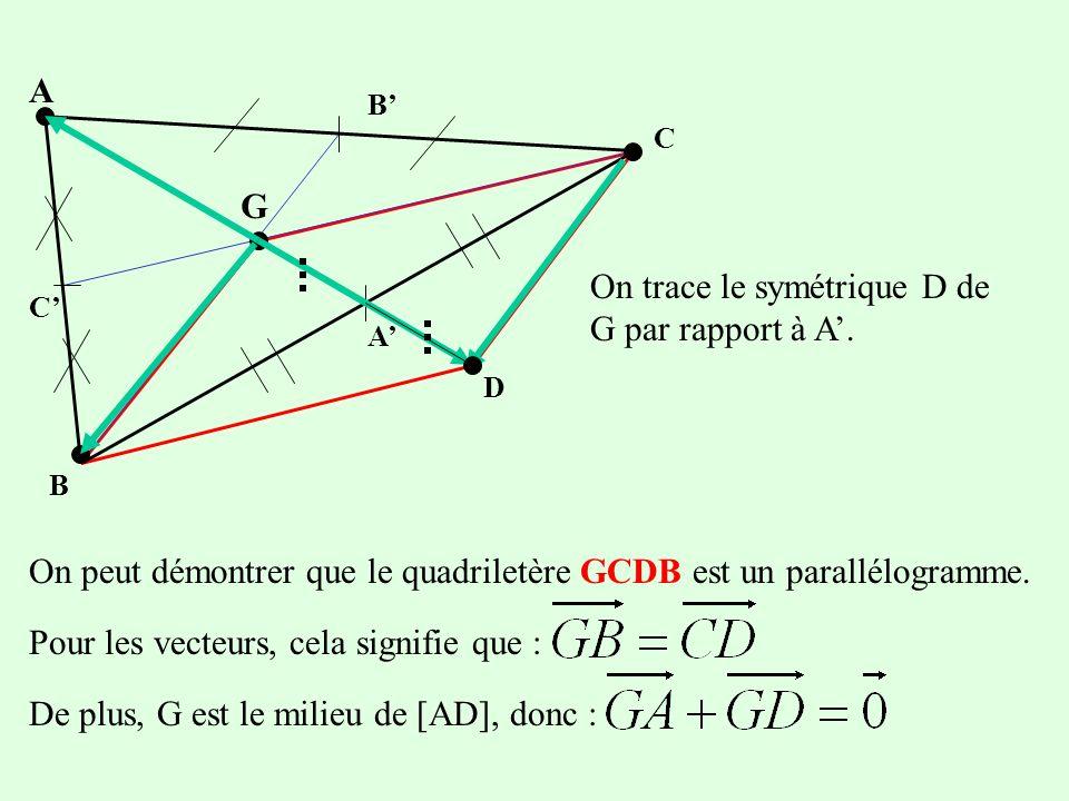On trace le symétrique D de G par rapport à A'.