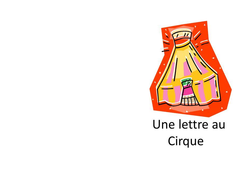 Une lettre au Cirque