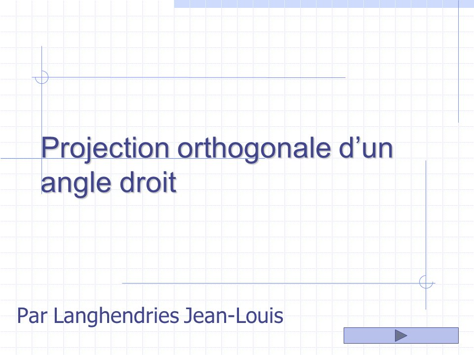 Projection orthogonale d'un angle droit