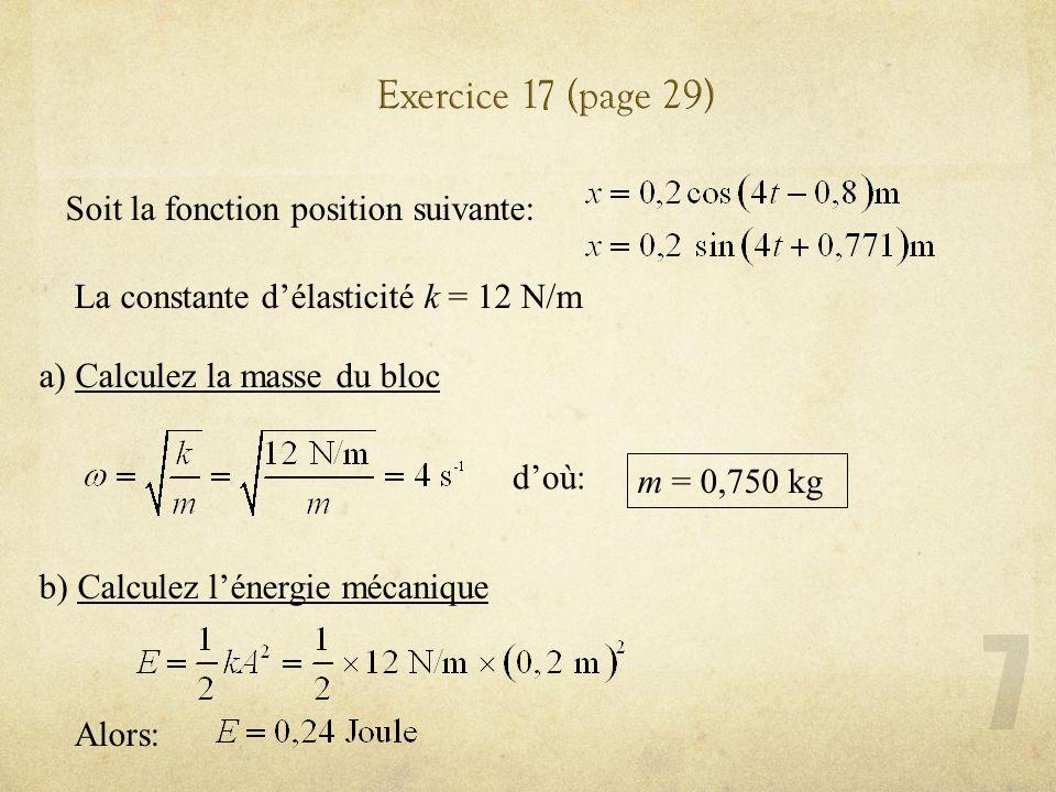 Exercice 17 (page 29) Soit la fonction position suivante: