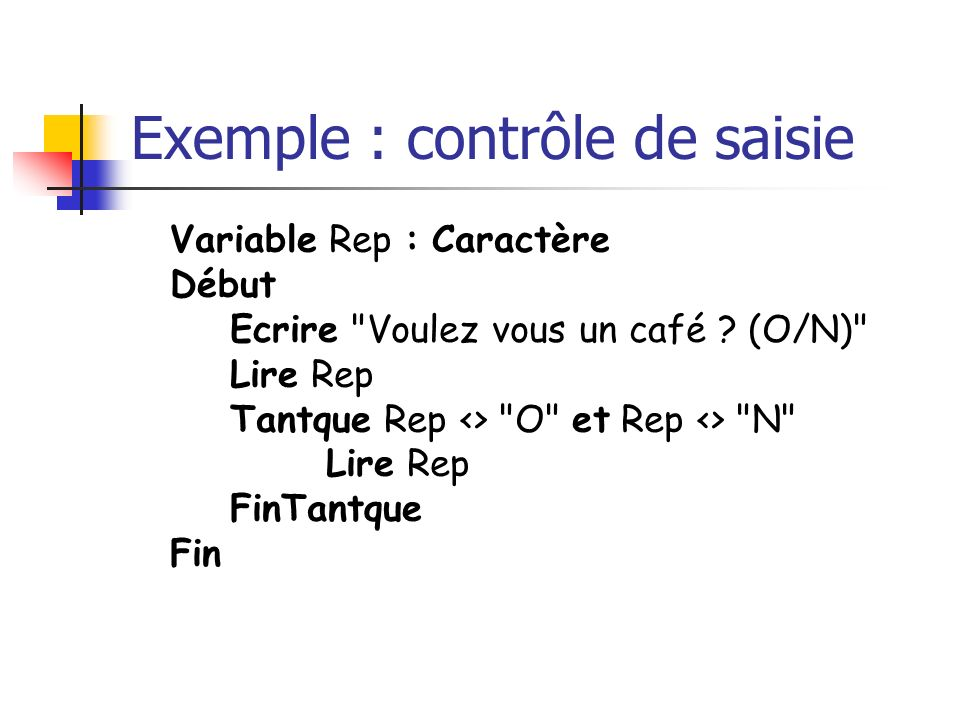 Exemple : contrôle de saisie