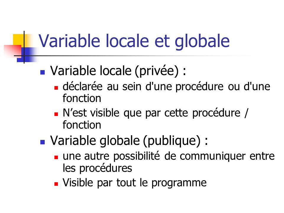 Variable locale et globale