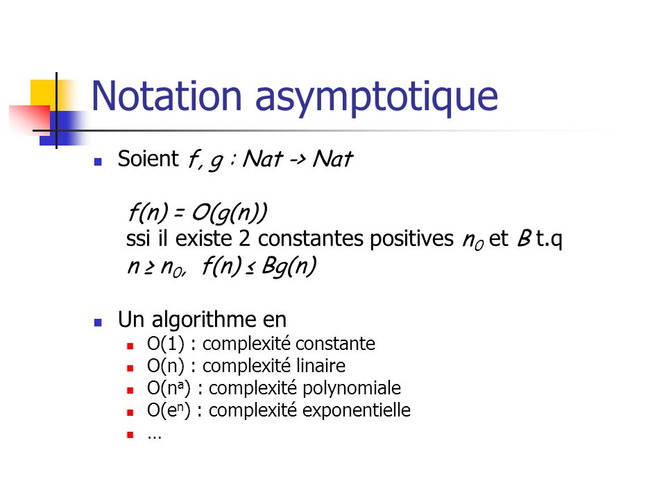 Notation asymptotique