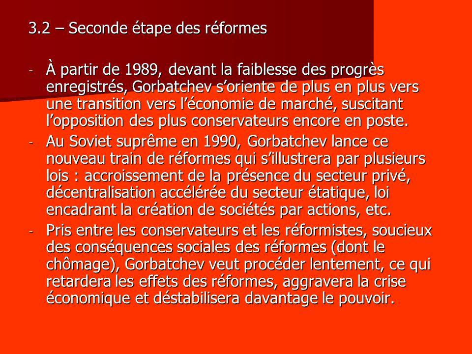 3.2 – Seconde étape des réformes