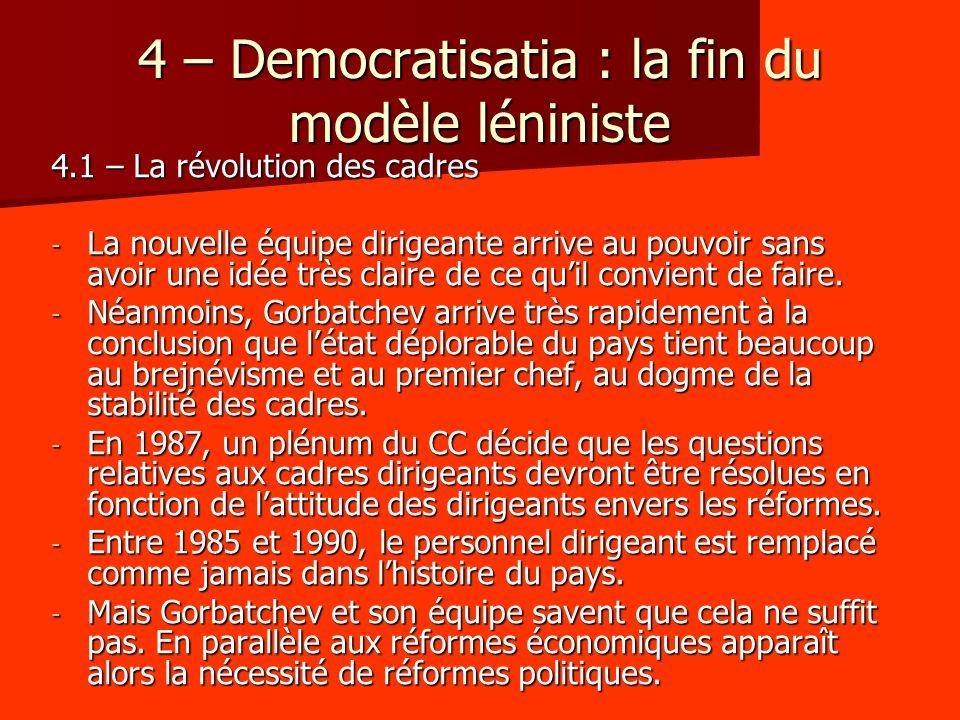 4 – Democratisatia : la fin du modèle léniniste