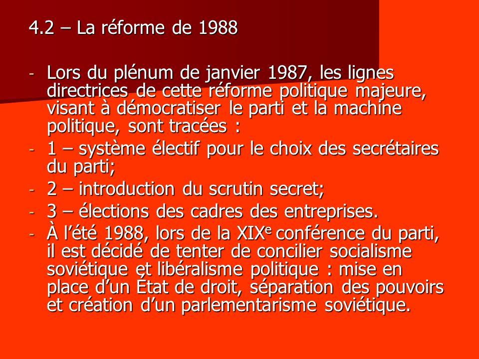 4.2 – La réforme de 1988