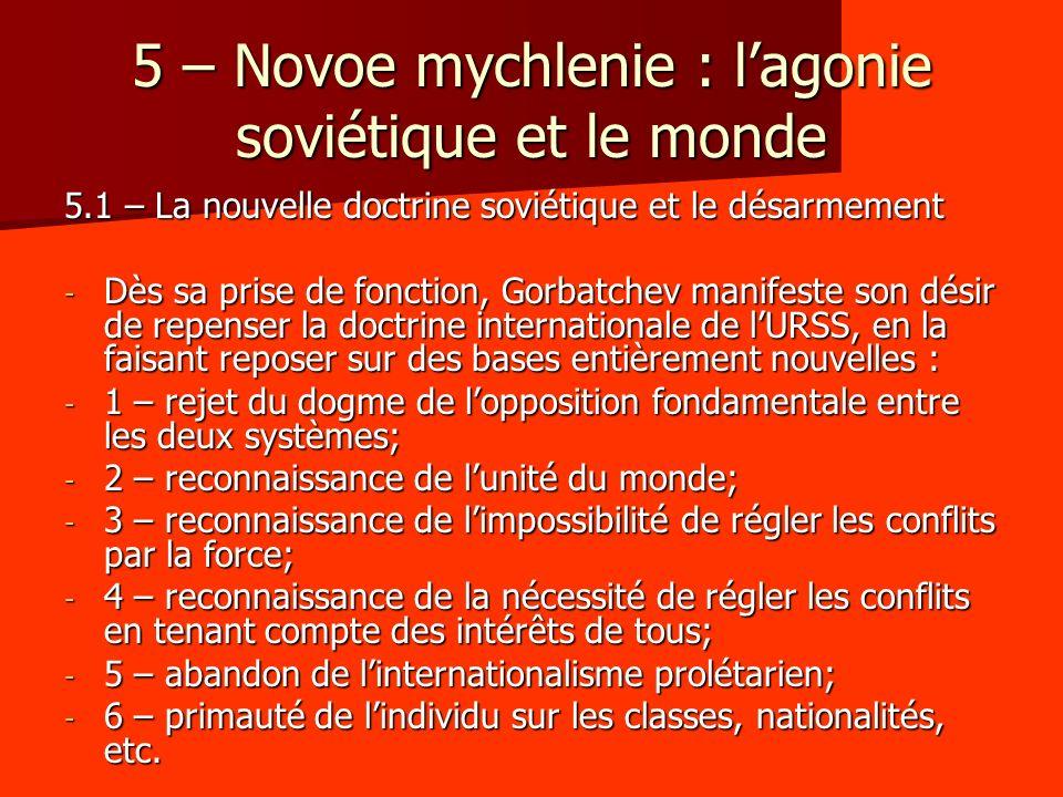 5 – Novoe mychlenie : l'agonie soviétique et le monde