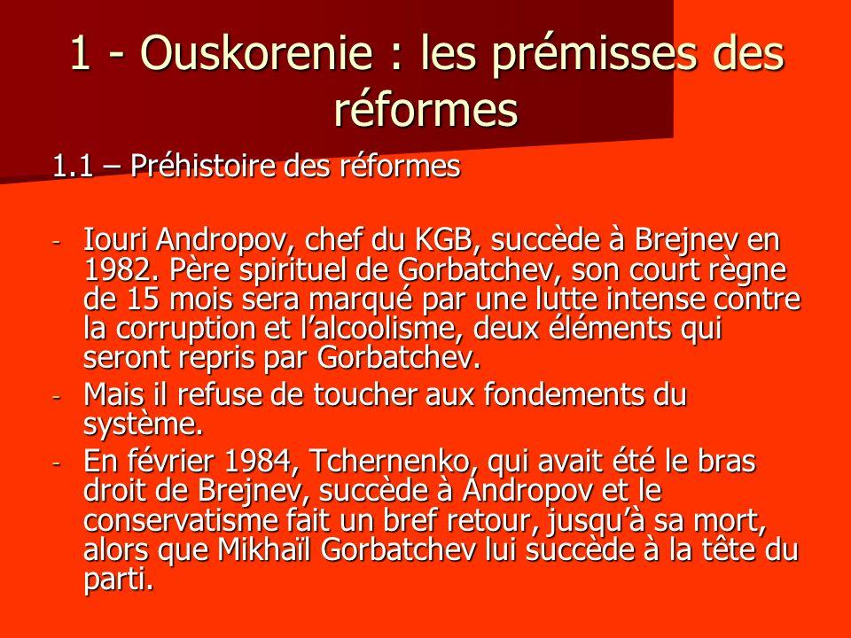 1 - Ouskorenie : les prémisses des réformes