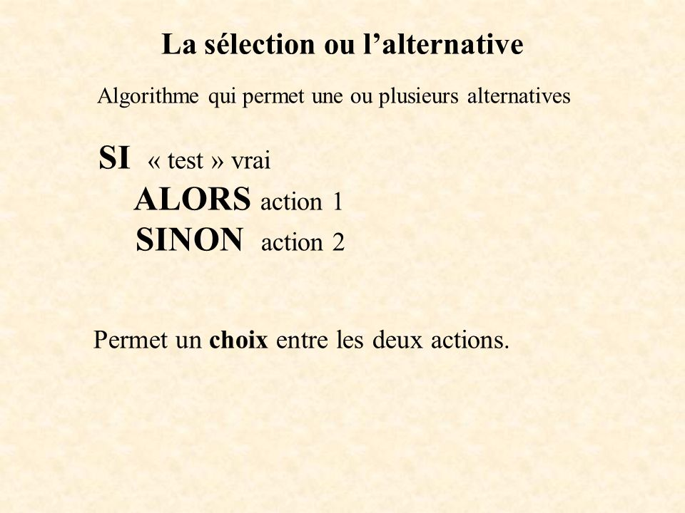 La sélection ou l'alternative