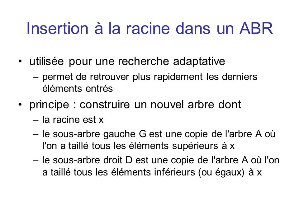 Insertion à la racine dans un ABR