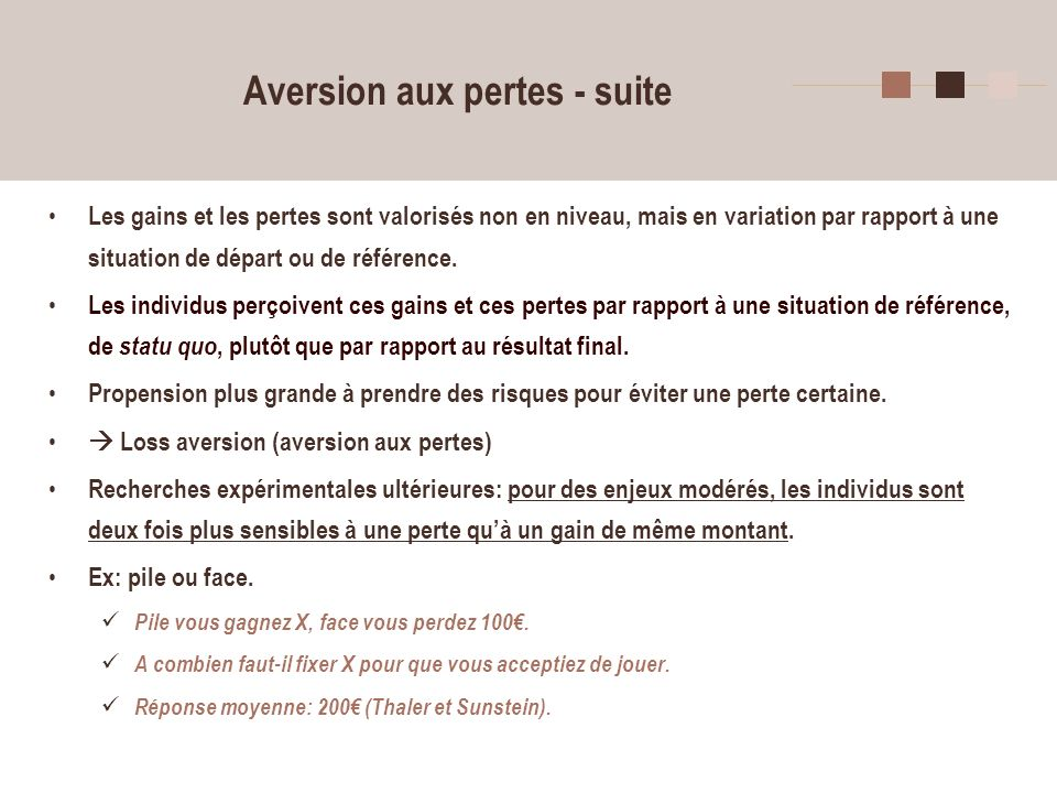 Aversion aux pertes - suite
