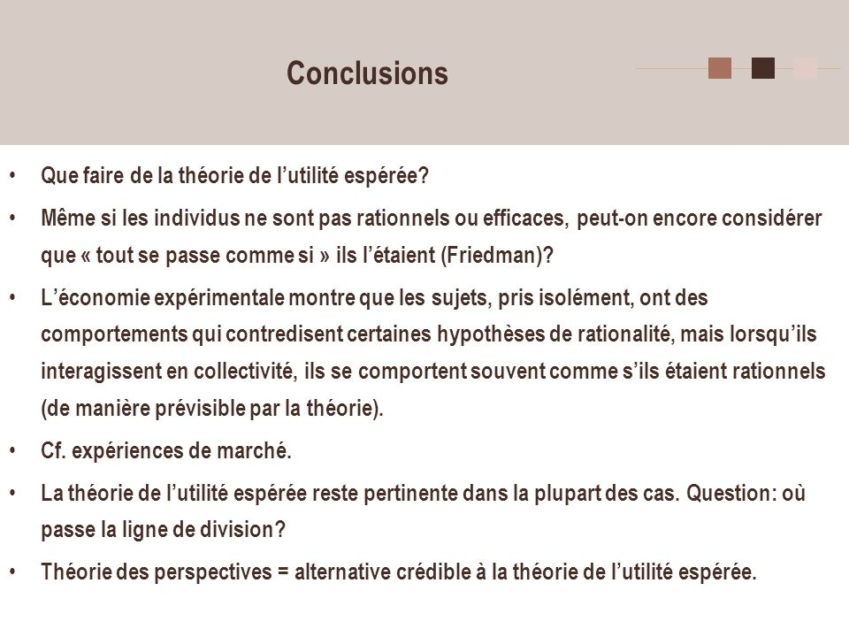Conclusions Que faire de la théorie de l'utilité espérée