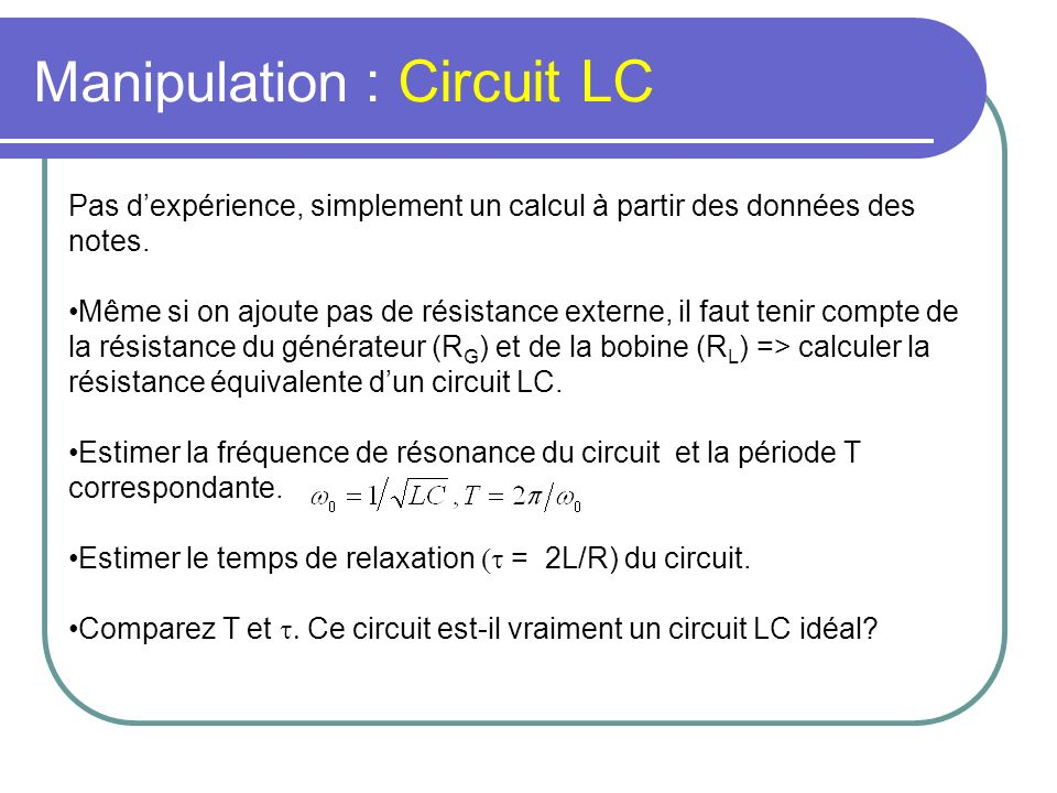 Manipulation : Circuit LC