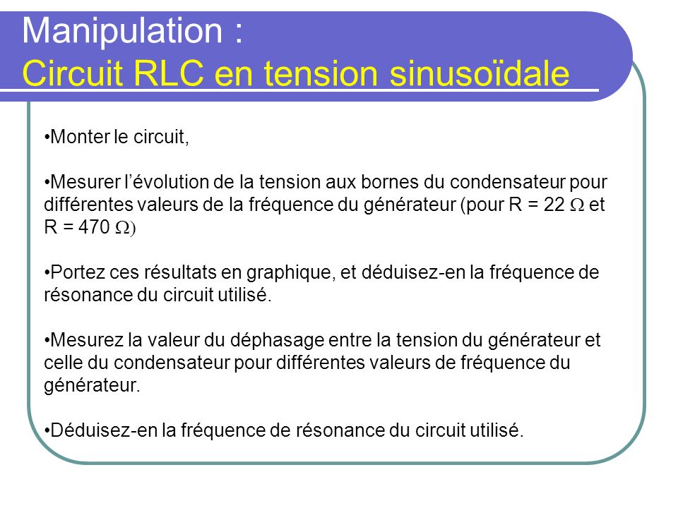 Manipulation : Circuit RLC en tension sinusoïdale