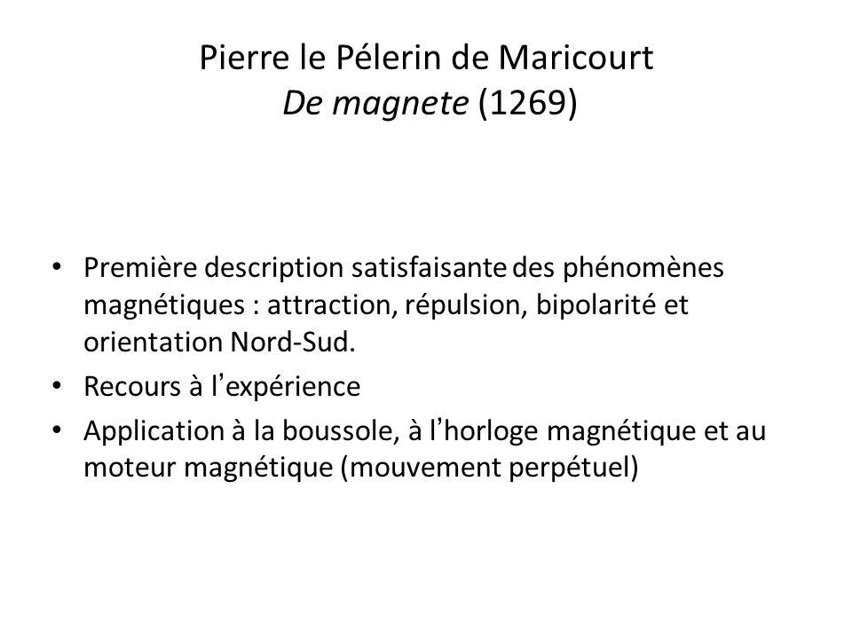 Pierre le Pélerin de Maricourt De magnete (1269)