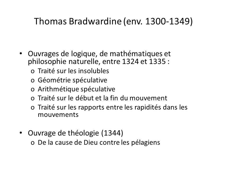 Thomas Bradwardine (env. 1300-1349)