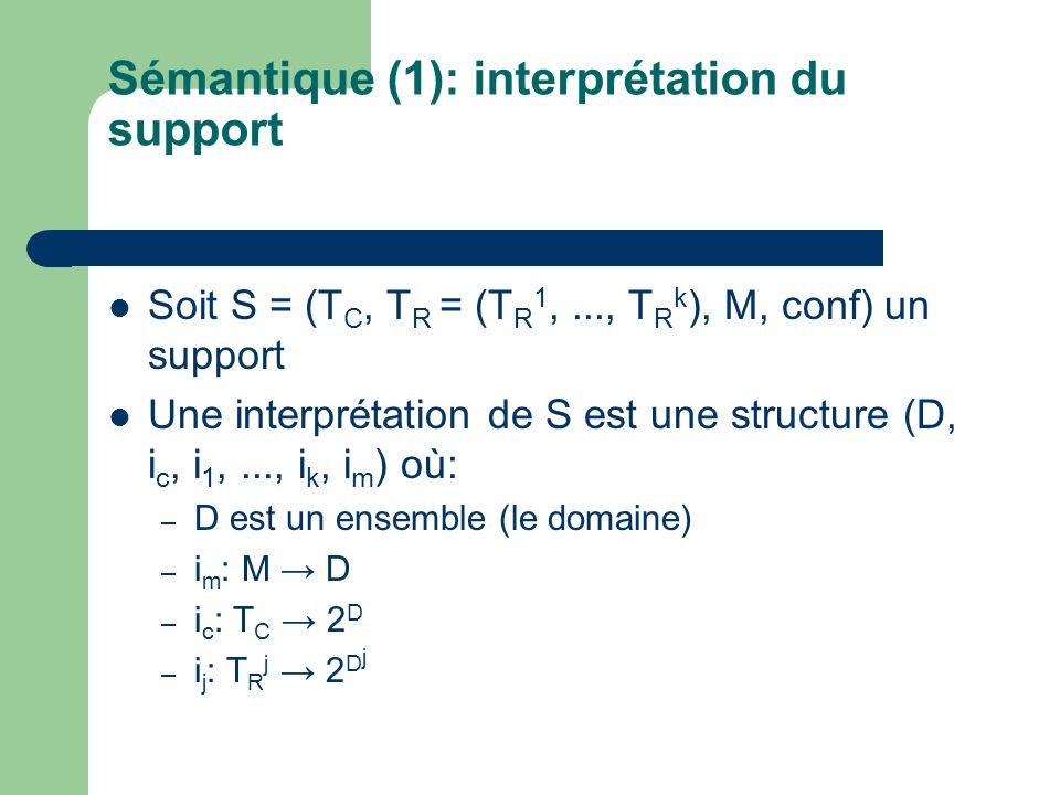 Sémantique (1): interprétation du support