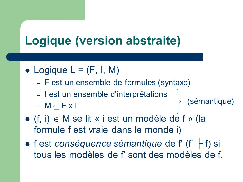 Logique (version abstraite)