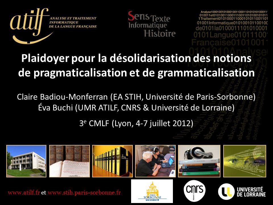Plaidoyer pour la désolidarisation des notions de pragmaticalisation et de grammaticalisation
