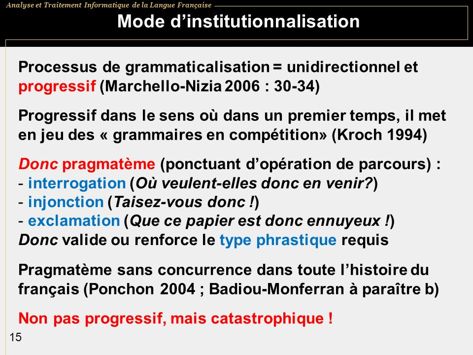 Mode d'institutionnalisation