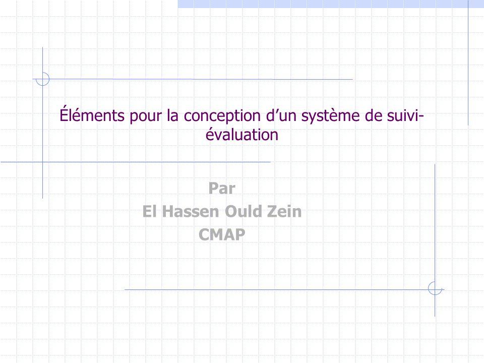 Éléments pour la conception d'un système de suivi-évaluation