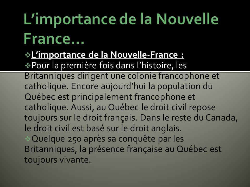 L'importance de la Nouvelle France…