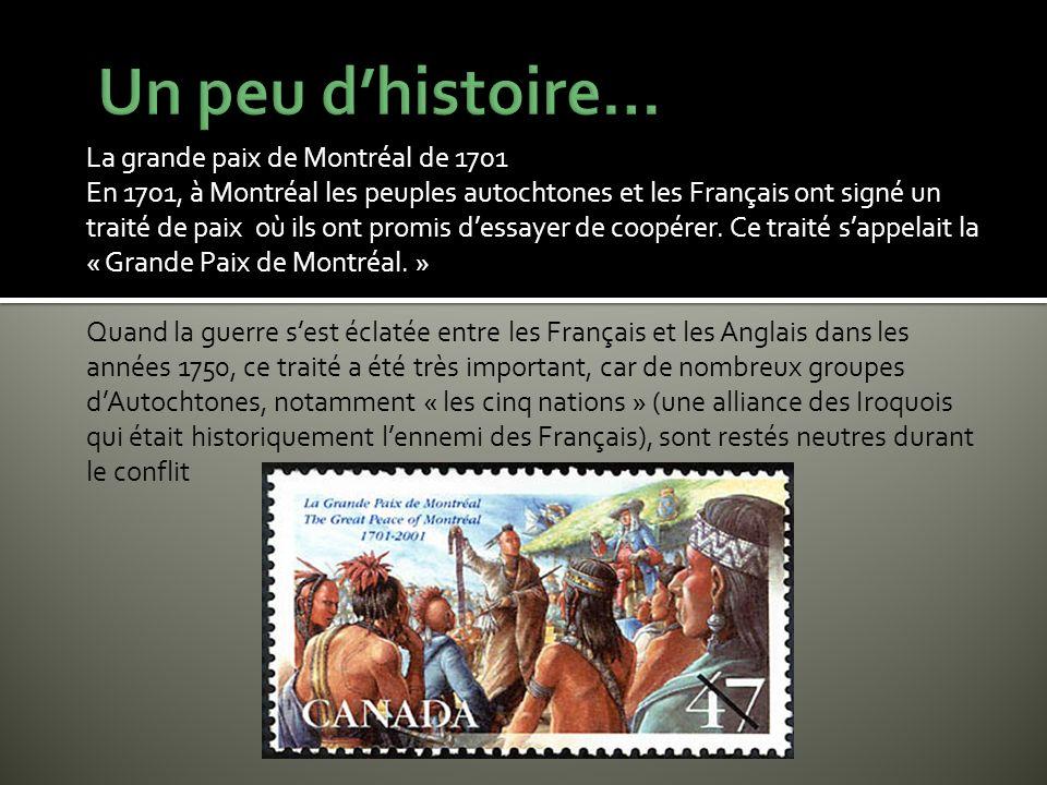 Un peu d'histoire… La grande paix de Montréal de 1701