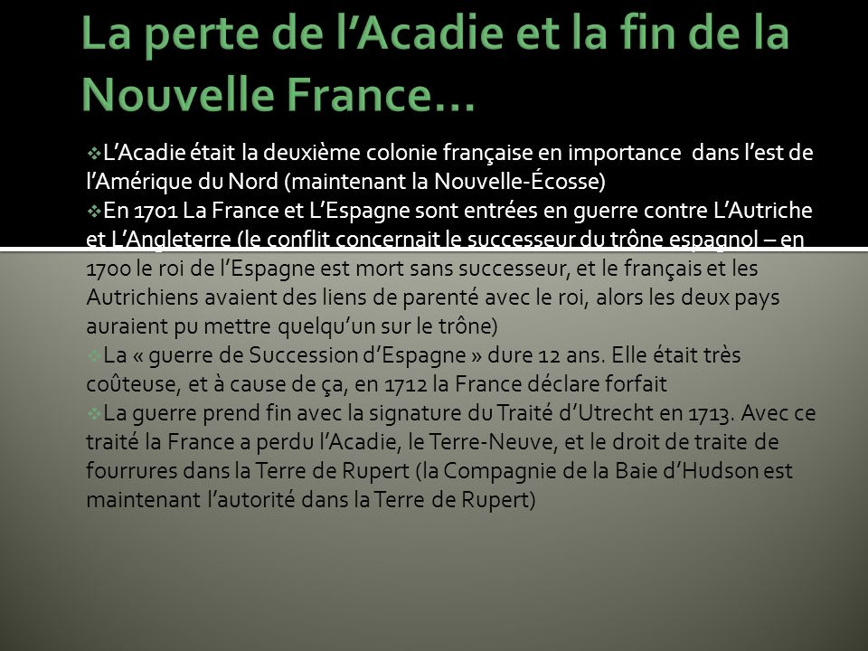 La perte de l'Acadie et la fin de la Nouvelle France…