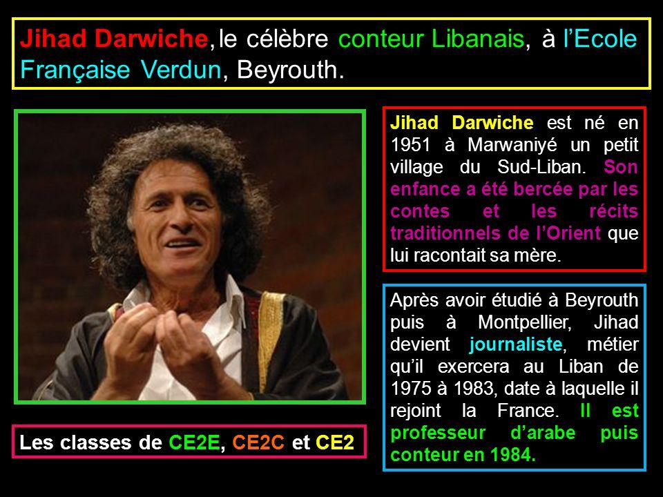 Jihad Darwiche, le célèbre conteur Libanais, à l'Ecole Française Verdun, Beyrouth.