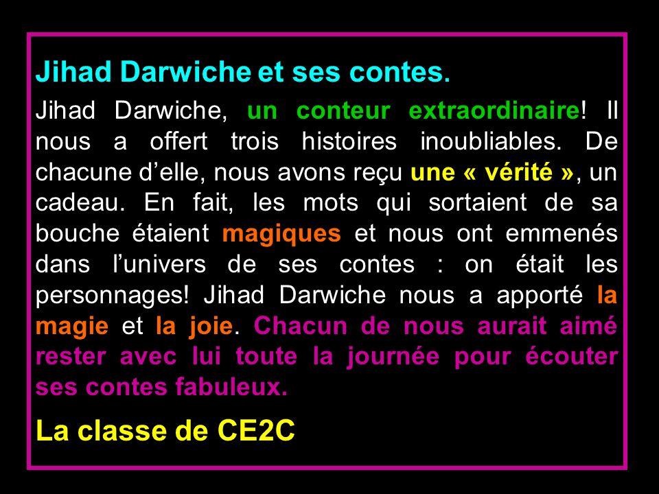 Jihad Darwiche et ses contes.