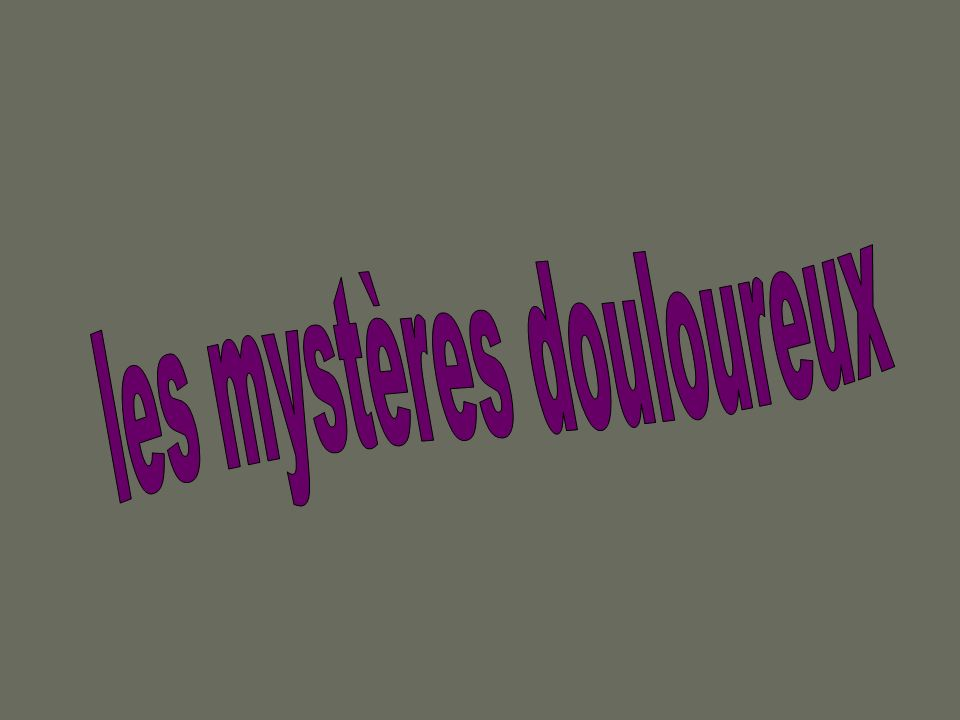 les mystères douloureux