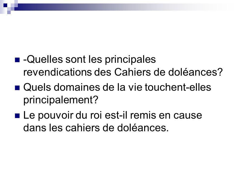 -Quelles sont les principales revendications des Cahiers de doléances
