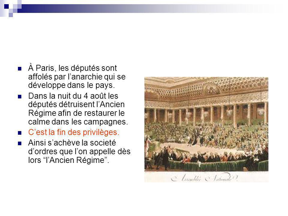 À Paris, les députés sont affolés par l'anarchie qui se développe dans le pays.