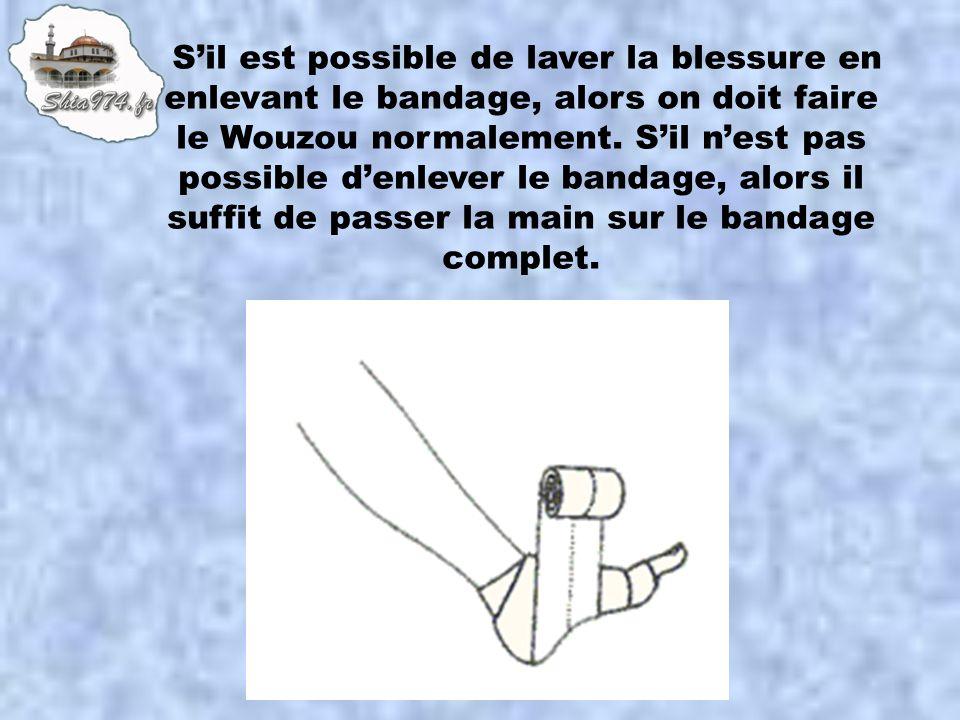 S'il est possible de laver la blessure en enlevant le bandage, alors on doit faire le Wouzou normalement.