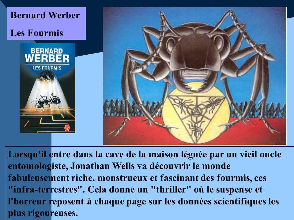 Bernard Werber Les Fourmis.