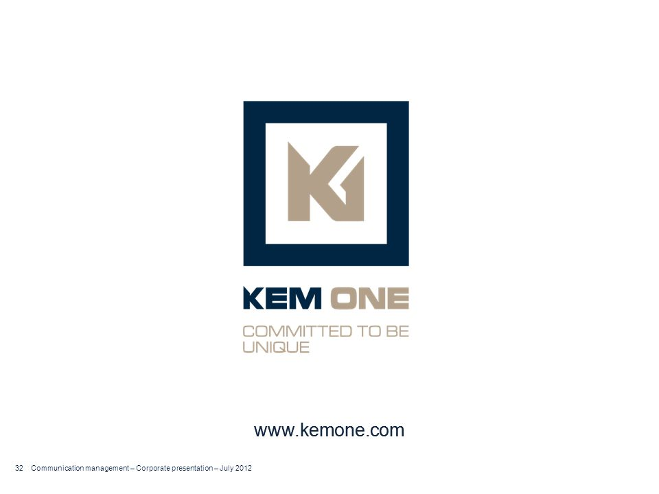 www.kemone.com Communication management – Corporate presentation – July 2012