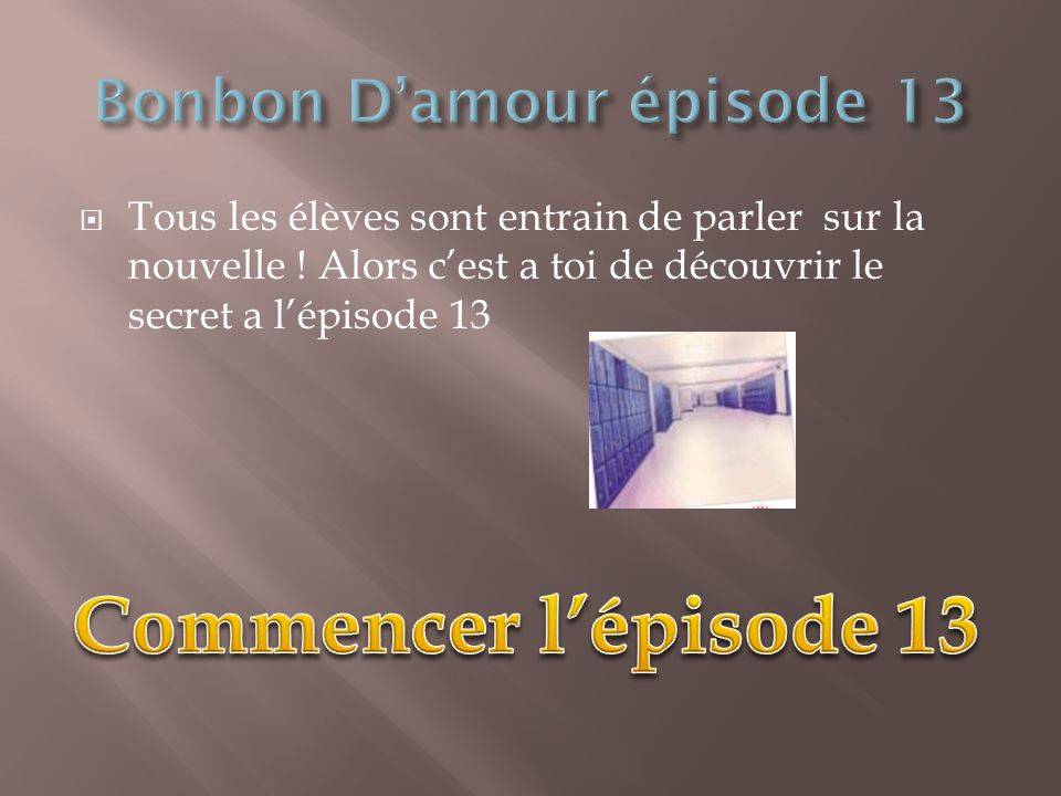 Bonbon D'amour épisode 13