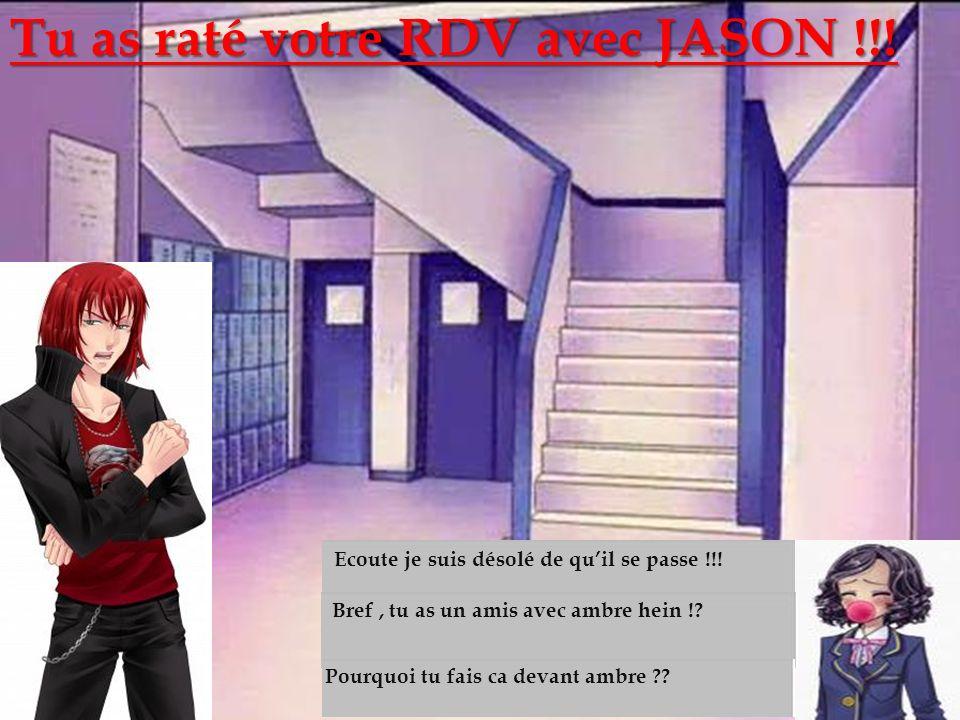 Les escaliers Tu as raté votre RDV avec JASON !!!