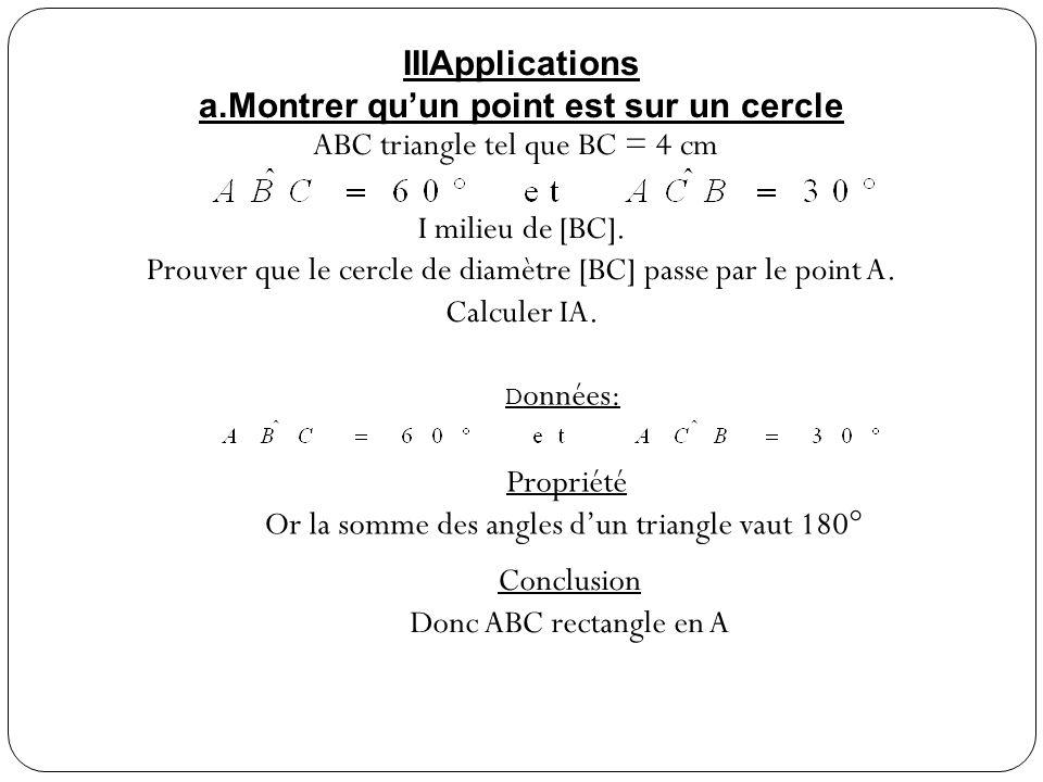 a.Montrer qu'un point est sur un cercle ABC triangle tel que BC = 4 cm