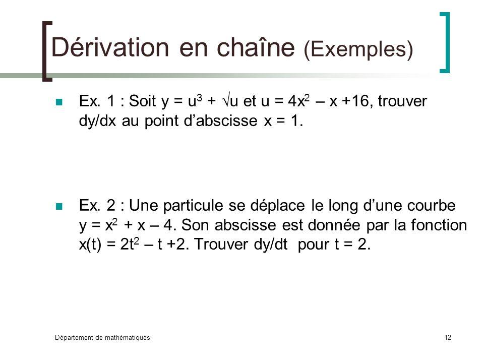 Dérivation en chaîne (Exemples)
